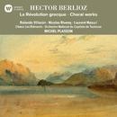 Berlioz: La Révolution grecque - Choral Works/Michel Plasson