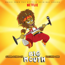 Super Songs Of Big Mouth Vol. 1 (Music from the Netflix Original Series)/Various Artists