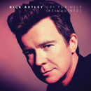 Cry for Help (Reimagined)/Rick Astley