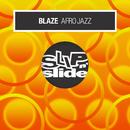 Afro Jazz/Blaze