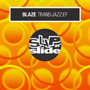 Trans-Jazz EP/Blaze