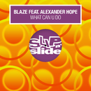 What Can U Do (feat. Alexander Hope)/Blaze