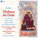 Berlioz: L'enfance du Christ, Op. 25, H 130/Choir of King's College, Cambridge