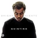 Bright Nights/Quintino