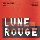 Lune rouge/Erik Truffaz