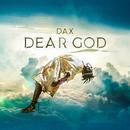 Dear God/Dax
