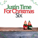 Justin Time for Christmas, Vol. 6/Various Artists