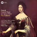 Purcell: Funeral Music for Queen Mary & Anthems/Choir of King's College, Cambridge