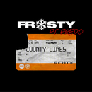 County Lines Pt.2 (Remix) [feat. Fredo]/Frosty