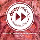 REACH/Kings of Tomorrow & Random Soul