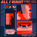 All I Want (feat. Griff Clawson)/Boombox Cartel