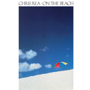 On the Beach (Deluxe Edition) [2019 Remaster]/Chris Rea