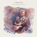 Dancing with Strangers (Deluxe Edition) [2019 Remaster]/Chris Rea