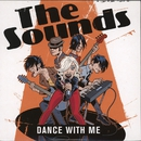 Dance with Me/The Sounds