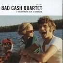 Holiday in the Sun/Bad Cash Quartet