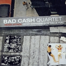 Heart Attack (What Everyone Else Calls Fun)/Bad Cash Quartet