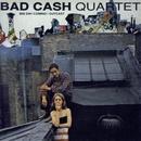 Big Day Coming/Bad Cash Quartet