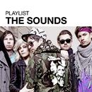 Playlist: The Sounds/The Sounds