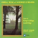 Choral Music of Schubert & Brahms/Choir of King's College, Cambridge