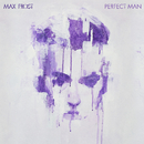 Perfect Man/Max Frost