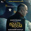 Adults in the Room (Bande originale du film)/Alexandre Desplat