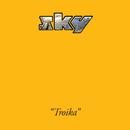 Troika/Sky