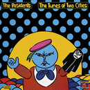 The Tunes of Two Cities/The Residents