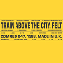Train Above the City (Remastered Edition)/Felt