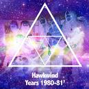 Hawkwind Years 1980-1981/Hawkwind
