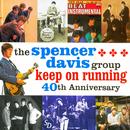 Keep On Running/Spencer Davis Group