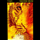 Tyger/Tangerine Dream