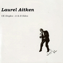 UK Singles, Vol. 9/Laurel Aitken