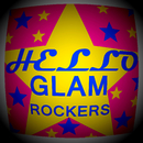 Glam Rockers/Hello