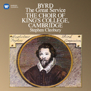Byrd: The Great Service/Choir of King's College, Cambridge
