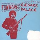 Fun and Games/Caesars