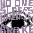 No One Sleeps When I'm Awake/The Sounds