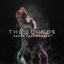 Shake Shake Shake/The Sounds
