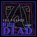 Better Off Dead/The Sounds