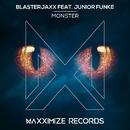 Monster (feat. Junior Funke)/Blasterjaxx
