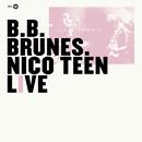 Nico Teen Live (Edition Deluxe)/BB Brunes
