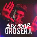 Grosera/Alex Hoyer