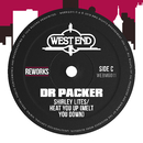 Heat You Up (Melt You Down) [Dr Packer Reworks]/Shirley Lites