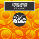 It's Alright (feat. Sheila Ford)/Charles Dockins