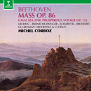 Beethoven: Mass in C Major, Op. 86 & Calm Sea and Prosperous Voyage, Op. 112/Michel Corboz