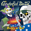 Ready or Not (Live)/Grateful Dead
