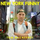 New York Funny/Tom McCaffrey