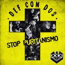 Stop puritanismo/Def Con Dos