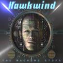 The Machine Stops/Hawkwind
