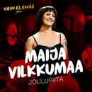 Jouluriita (Vain elämää joulu)/Maija Vilkkumaa