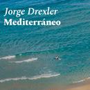 Mediterráneo/Jorge Drexler